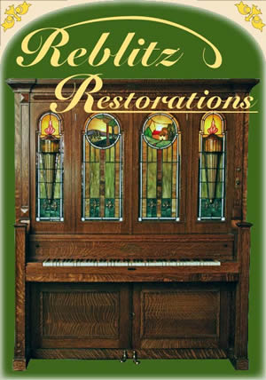 Reblitz Restorations - Where Music, Beauty and Mechanical Harmony Come Together.